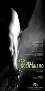 Bad people in Guantanamo Festival di Minsk Bielorussia