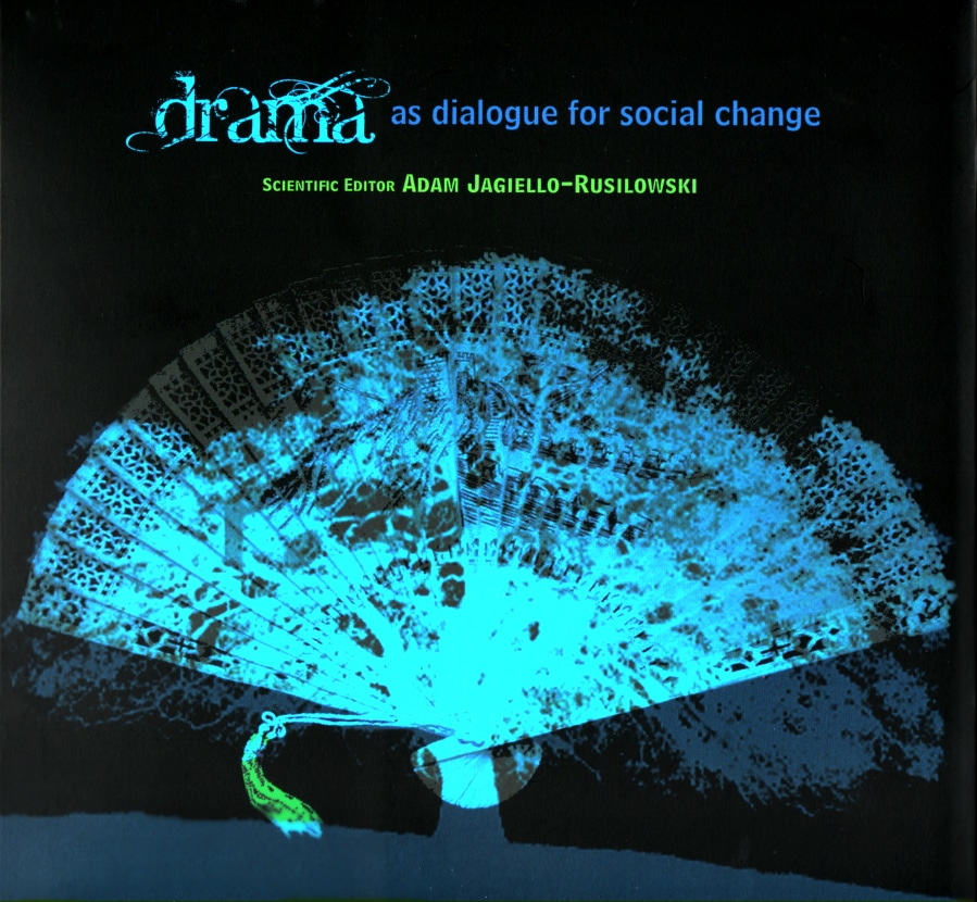 workshop di Appreciative Inquiry: DRAMA AS DIALOGUE FOR SOCIAL CHANGE